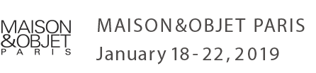MAISON&OBJET PARIS January 18- 22, 2019